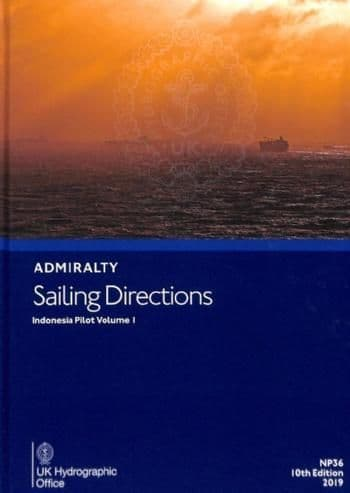 NP36 - Admiralty Sailing Directions: Indonesia Pilot Volume 1 (10th Edition )